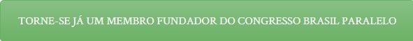como-se-tornar-membro-do-congresso-brasil-paralelo